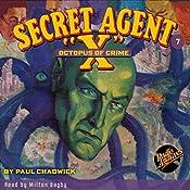 Secret Agent X #7: Octopus of Crime | Paul Chadwick