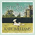Storms of War Audiobook by Kate Williams Narrated by Katie Scarfe
