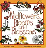 img - for Wildflowers, Blooms & Blossoms (Take Along Guides) book / textbook / text book