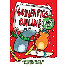 Guinea Pigs Online: Christmas Quest (       UNABRIDGED) by Jennifer Gray, Amanda Swift Narrated by Oliver Hembrough