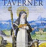 Taverner - Missa Gloria Tibi Trinitas