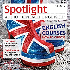 Spotlight Audio - English courses, how to choose. 11/2015 Hörbuch