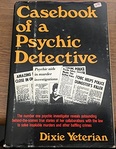Casebook of a Psychic Detective