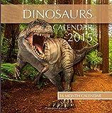 img - for Dinosaurs Calendar 2015: 16 Month Calendar book / textbook / text book