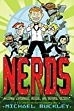 NERDS: National Espionage, Rescue, and Defense Society (Book One) (0810989859) by Buckley, Michael