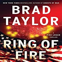 Ring of Fire: A Pike Logan Thriller, Book 11 Audiobook by Brad Taylor Narrated by Henry Strozier, Rich Orlow