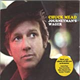 Chuck Mead Journeyman's Wager