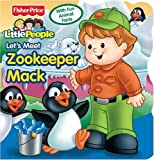 img - for Fisher Price Little People Let's Meet Zoo Keeper Mack book / textbook / text book
