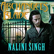 Archangel's Blade: The Guild Hunter Series, Book 4 | Nalini Singh