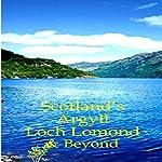Scotland's Argyll, Loch Lomond, & Beyond | Martin Li