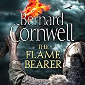 The Flame Bearer: The Last Kingdom Series, Book 10 | Bernard Cornwell