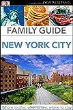 Family Guide New York City (DK Eyewitness Travel Family Guides)