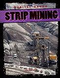img - for Strip Mining (Habitat Havoc) book / textbook / text book