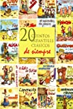 img - for 20 cuentos infantiles cl sicos de siempre (Spanish Edition) book / textbook / text book