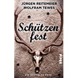 Schützenfest: Ein Westfalen-Krimi (Westfalen-Krimis)
