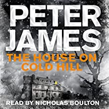 The House on Cold Hill Audiobook by Peter James Narrated by Nicholas Boulton