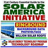echange, troc U.S. Government - 21st Century Essential Guide to the Solar America Initiative and the Million Solar Roofs Program - Integrated Research by the D