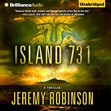 Island 731 (       UNABRIDGED) by Jeremy Robinson Narrated by R. C. Bray