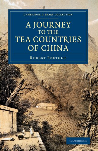 A Journey to the Tea Countries of China: Including Sung-Lo and the Bohea Hills; with a Short Notice of the East India Co