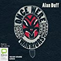 Once Were Warriors (       UNABRIDGED) by Alan Duff Narrated by Jay Laga'aia