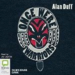 Once Were Warriors | Alan Duff