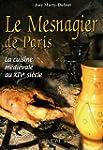 Le Mesnagier de Paris : La cuisine m�...