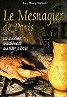 Le Mesnagier de Paris : La cuisine m�di�vale � la fin du XIVe si�cle par Marty-Dufaut
