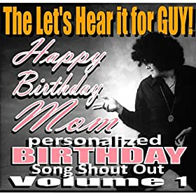 Kayla (Happy Birthday Mom Personalized Birthday Song Shout