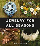 Jewelry for All Seasons: 24 Bead and...