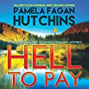 Hell to Pay: Emily #3 Audiobook by Pamela Fagan Hutchins Narrated by Tracy Hundley