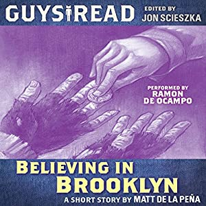 Guys Read: Believing in Brooklyn Audiobook