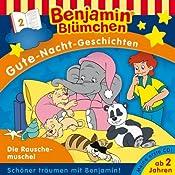 Die Rauschemuschel (Benjamin Blümchen Gute Nacht Geschichten 2) | Ulli Herzog