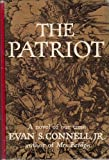 The Patriot (0670542784) by Connell, Evan S.
