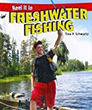 img - for Freshwater Fishing (Reel It in) book / textbook / text book