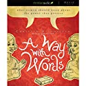 A Way With Words: What Women Should Know About the Power They Posses Audiobook by Christian Ditchfield Narrated by Christian Ditchfield