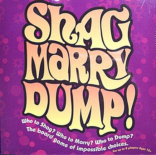 Shag Marry Dump! - The Adult Board Game of Impossible Choices