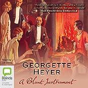 A Blunt Instrument: Inspector Hannasyde Series, Book 4 | [Georgette Heyer]