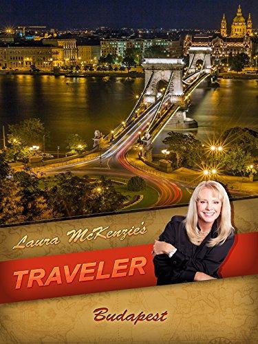 Laura McKenzie's Traveler - Budapest, Hungary
