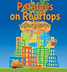 Potatoes on Rooftops: Farming in the...