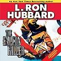 The Falcon Killer (       UNABRIDGED) by L. Ron Hubbard Narrated by R. F. Daley, Chris Emerson, Jim Meskimen, Christina Huntington, Robert Wu, Mark Silverman