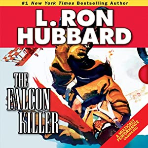 The Falcon Killer | [L. Ron Hubbard]