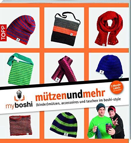 myboshi - mützenundmehr: (kinder)mützen, accessoires und taschen im boshi-style (Broschiert)