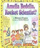 Amelia Bedelia, Rocket Scientist? (I Can Read Amelia Bedelia - Level 2) (0060518871) by Parish, Herman