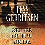 Keeper of the Bride | [Tess Gerritsen]