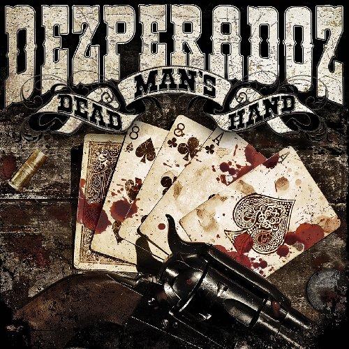 Dezperadoz-Dead Mans Hand-2012-GRAVEWISH Download