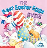 Best Easter Eggs Ever (Turtleback School & Library Binding Edition) (061366616X) by Smath, Jerry