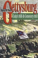 Gettysburg--Culp's Hill and Cemetery Hill (Civil War America)