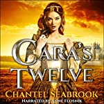 Cara's Twelve | Chantel Seabrook