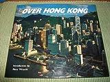 Over Hong Kong (9622174639) by Dowell, David