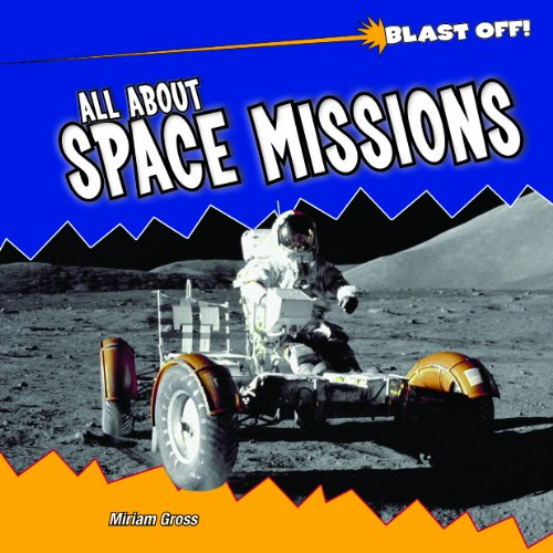 All About Space Missions (Blast Off!)
